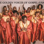 The Golden Voices of Gospel (USA)